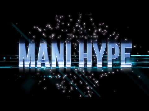 Mani Hype - Punjabi Heart ***Official...