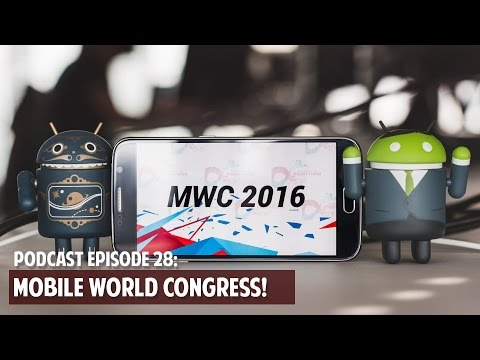 Mobile World Congress: Latest & Greatest Cell Phones and Mobile Tech! (Part 2 of 3) Episode 28
