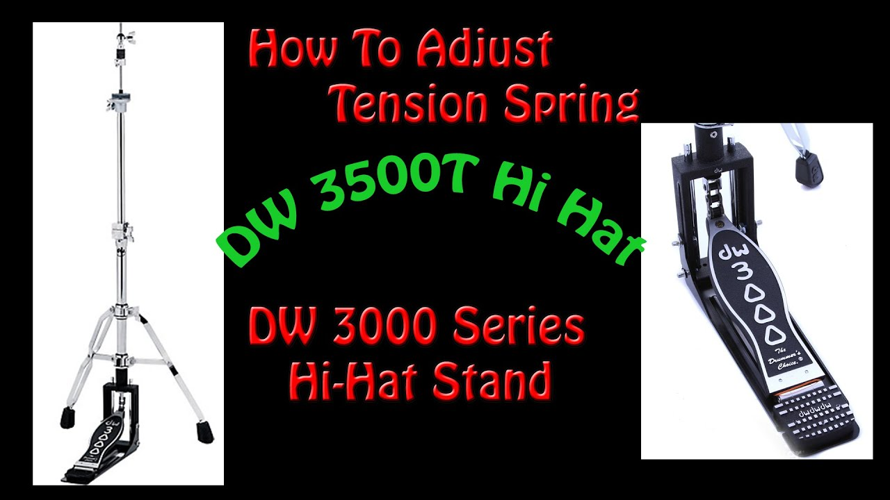 how to adjust spring tension for dw 3000 series hi hat stand dwcp3500t youtube. Black Bedroom Furniture Sets. Home Design Ideas