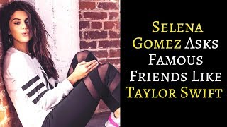 WATCH | Selena Gomez Asks Famous Friends Like Taylor Swift How To Keep Romance Private