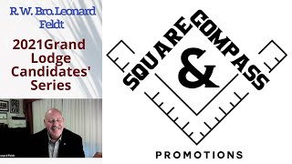 S&C Special Episode: 2021 Masonic Grand Lodge Candidates' Series: R. W. Bro. Leonard Feldt