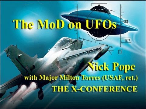 The British Military on UFOs - Nick Pope with Major Milton Torres