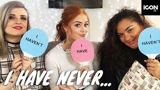 I Have Never… | Helen Anderson, Gracie Francesca & MsRosieBea