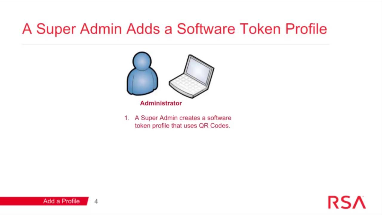 Using QR Codes to Provision Software Tokens: RSA Authentication Manager 8 1  SP1 or Later