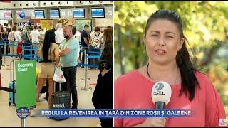 Stirile Kanal D (27.08.2021) - Lista tarilor care au intreat in lista rosie! Ce trebuie sa stiti?