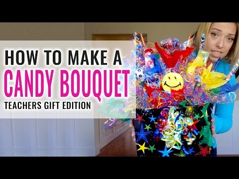 How To Make a Candy Bouquet - Back To School Edition | Awesome Teachers Gift Idea