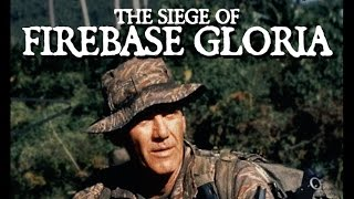 The Siege Of Firebase Gloria (1989) R. Lee Ermey Killcount