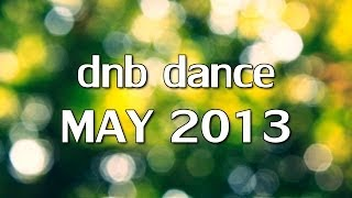 Top of dnb dance videos for may 2013