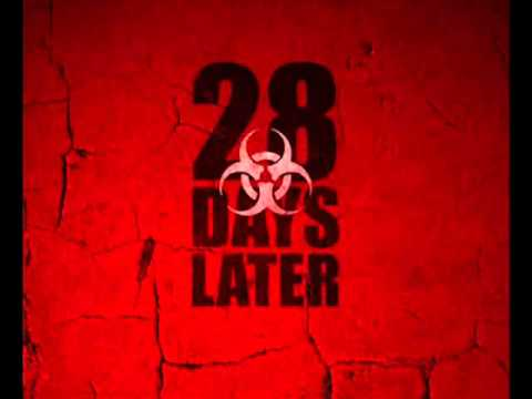 28 Days Later Theme Song