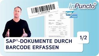 SAP Dokumente durch Barcode erfassen 1/2