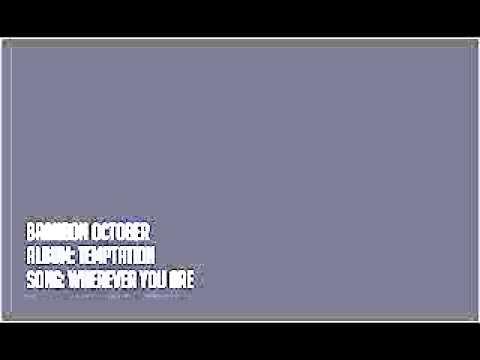 Brandon October – Wherever You Are
