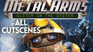Metal Arms: Glitch In The System ALL CUTSCENES (HD)