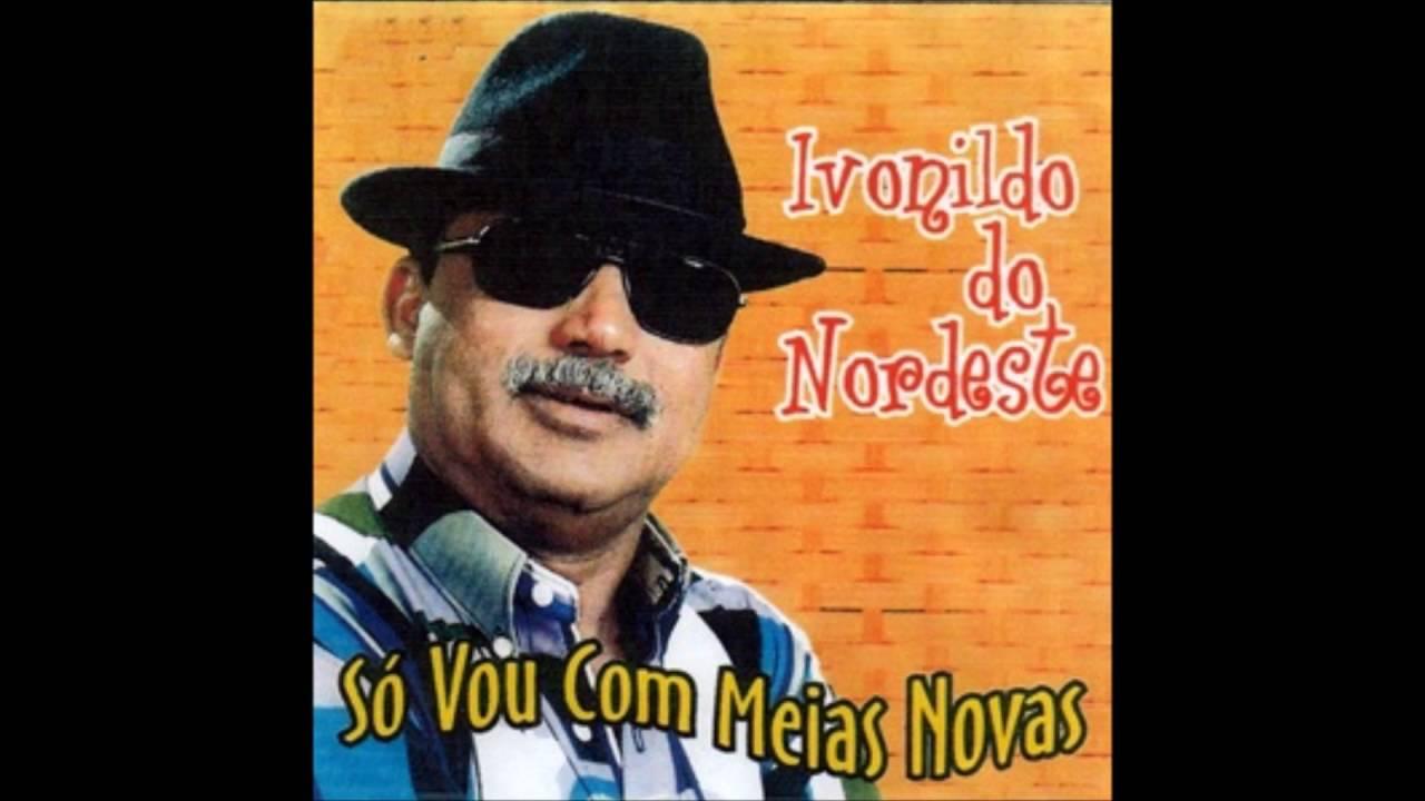 IVONILDO NORDESTE BAIXAR DO