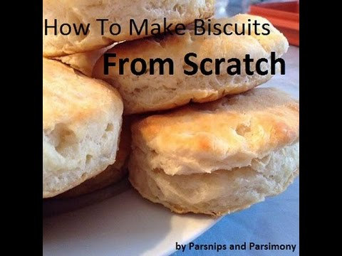 How To Make Flaky Biscuits From Scratch