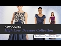 6 Wonderful High Low  Dresses Collection By Adrianna Papell Winter 2017
