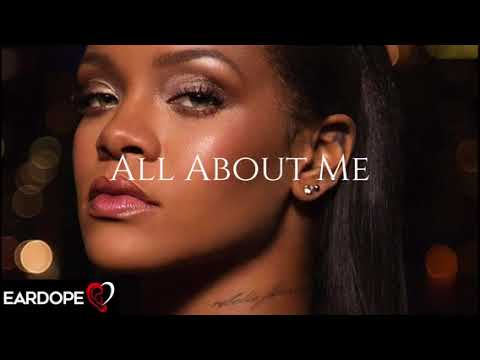 Rihanna  All About Me New Song 2017
