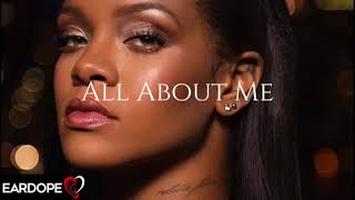 Video Rihanna - All About Me (New Song 2017) download MP3, 3GP, MP4, WEBM, AVI, FLV April 2018