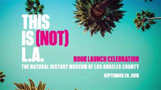 Jen Bilik Hosts a Panel at the Natural History Museum of Los Angeles County | September 20, 2018