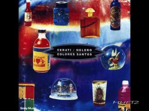 Cerati  & Melero - Colores Santos (1992) (CD Completo)