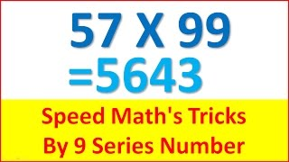 How to multiply any numbers by series of 9 in less time - Speed Math Tricks