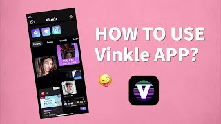 How to use Vinkle❤