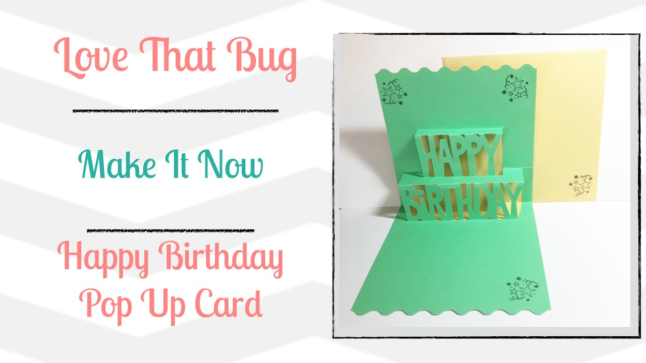 cricut explore min happy birthday pop up card youtube. Black Bedroom Furniture Sets. Home Design Ideas