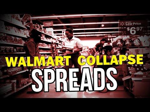 WALMART COLLAPSE SPREADS!!!