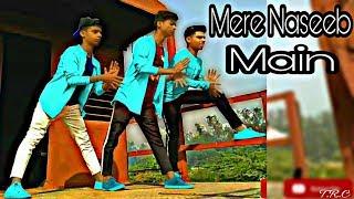 Mere Naseeb Main : Dance choreography ( Official song ) Nitin Pawan Abhishek