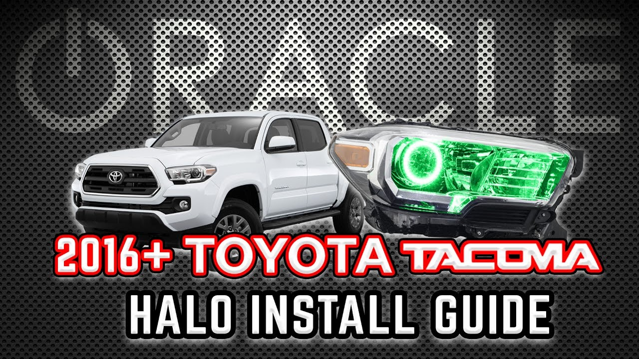 ORACLE Lighting Halo Install Guide - 2016-18 Toyota Tacoma  sc 1 st  YouTube : oracle lighting new orleans - www.canuckmediamonitor.org