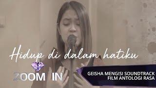 "GEISHA Mengisi Soundtrack Film ""Antologi Rasa"" | ZOOM IN"