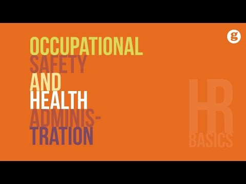 HR Basics: Occupational Safety and Health Administration