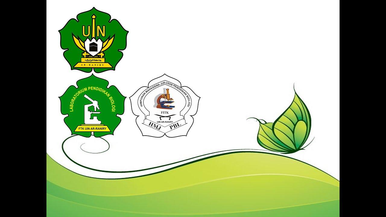 Heboh Profil Prodi Pendidikan Biologi Ftk Uin Ar Raniry Banda Aceh 2016 Youtube