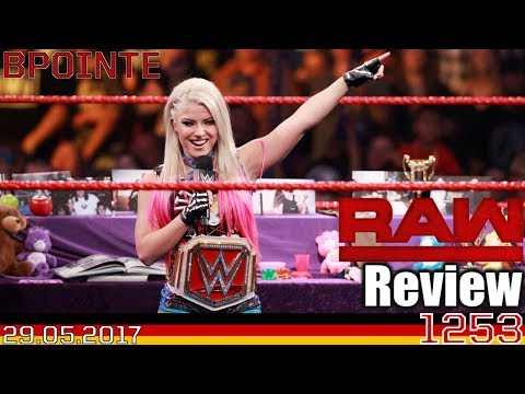 This Is Your Life Crap! - WWE Raw Review - 29.05.2017 - Podcast #134 (Deutsch/German)