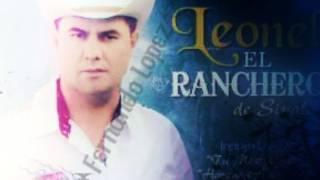 Lopez Mi Apellido(Mi 45 Oculta) - Leonel El Ranchero De Sinaloa