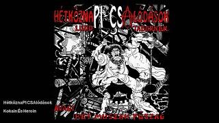 HétköznaPI CSAlódások - Kokain És Heroin