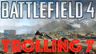 bf4 trolling 7 a bf4 funny moments montage bf4 funny moments