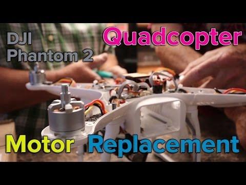 DJI Phantom 2 - Motor Problem and Replacement