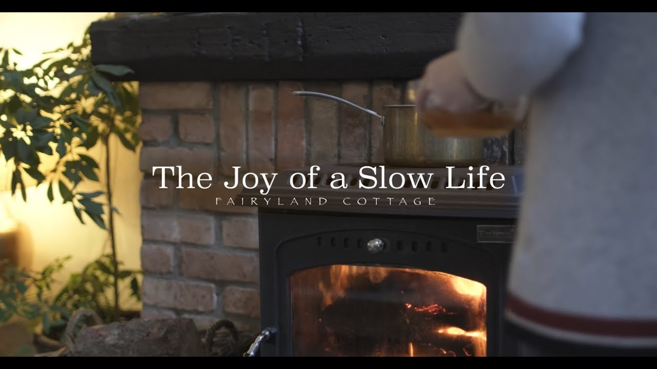 The Joy of a Slow Life - Fairyland Cottage