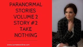 Story #2 Take Nothing by Lamees Alhassar