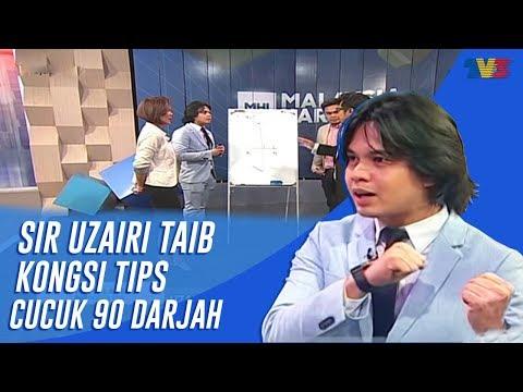 Sir Uzairi Taib kongsi tips cucuk 90 darjah | MHI (1 Oktober 2018)