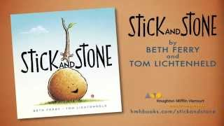 Stick and Stone by Beth Ferry and Tom Lichtenheld