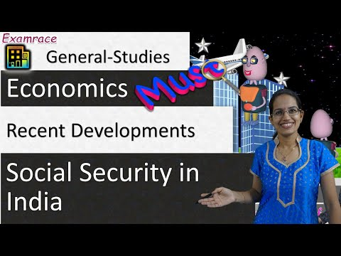 Social Security in India - 5 Key Aspects & Recent Developmen
