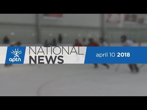 APTN National News April 10, 2018 – Kinder Morgan pipeline fallout, election disputes in Timiskaming