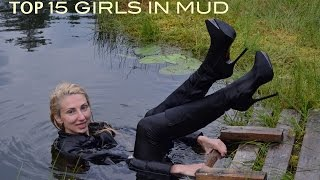 Repeat youtube video TOP 15 GIRLS IN WATER AND MUD