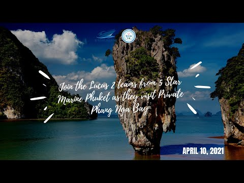 Private Boat Tour To Private Phang Nga Bay | April 10, 2021