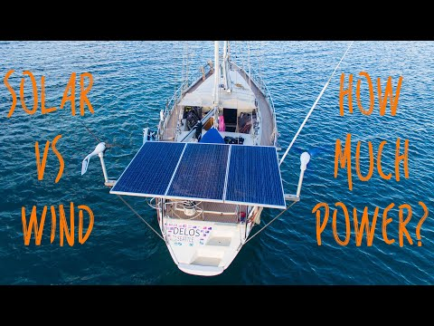SOLAR Vs. WIND - How much power can you make? ELECTRICAL BOAT TECH (2 of 7) - Sailing Vessel Delos