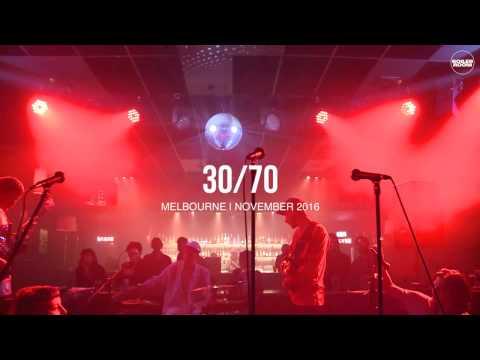 30/70 Boiler Room Melbourne Live