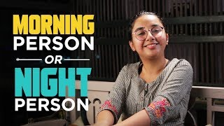 Morning Person or Night Person | #SawaalSaturday | MostlySane