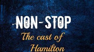Non-stop Hamilton (LYRICS!)