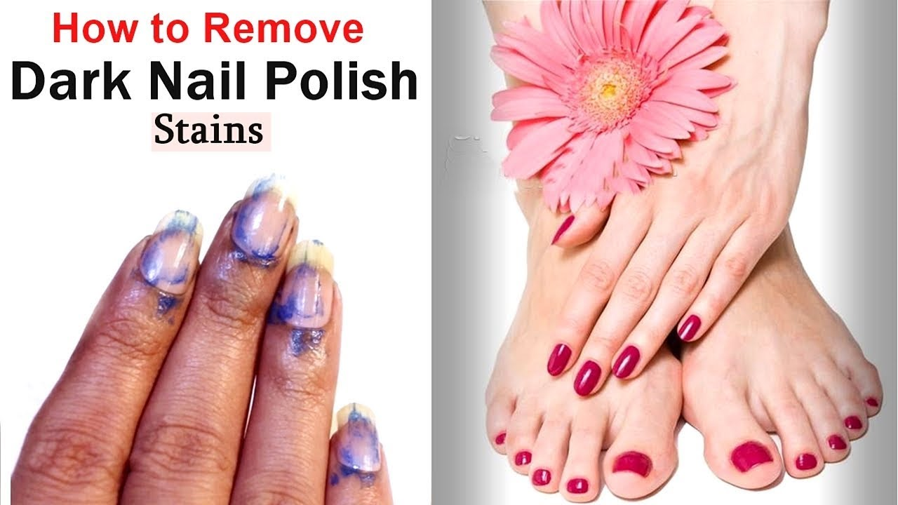 How To Remove Dark Nail Polish Stains Indian Your